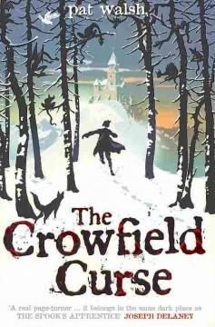 'The Crowfield Curse (Crowfield Abbey, #1)' by Pat  Walsh