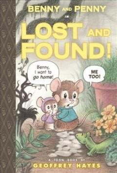 'Benny and Penny in Lost and Found: Toon Books Level 2' by Geoffrey Hayes