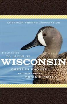 Book Cover: 'Field Guide to Birds of Wisconsin'