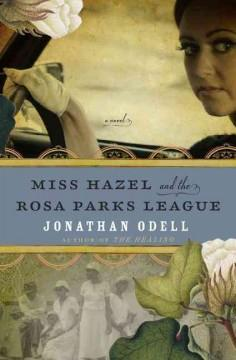 Miss Hazel and the Rosa Parks League book cover