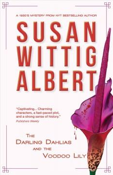 Book Cover: 'The Darling Dahlias and the voodoo lily'