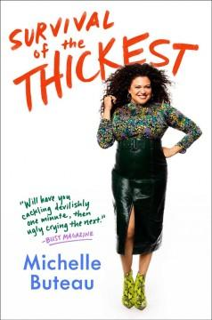 Book Cover: 'Survival of the thickest'