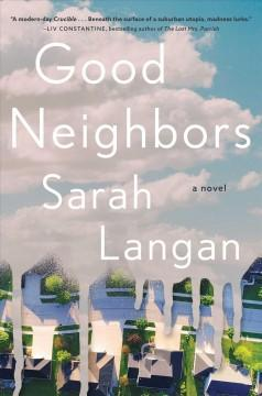 Book Cover: 'Good neighbors'