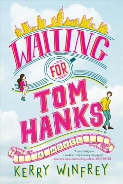 Cover: 'Waiting for Tom Hanks'