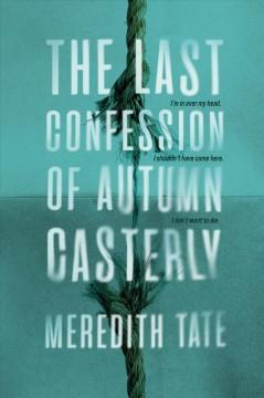 Book Cover: 'The last confession of Autumn Casterly'