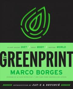 Cover: 'The Greenprint: Plant-Based Diet, Best Body, Better World'