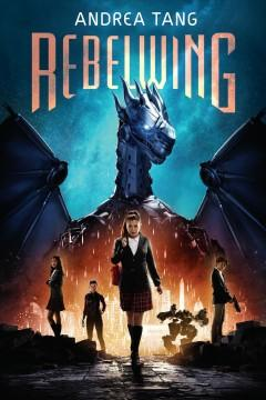 Book Cover: 'Rebelwing'