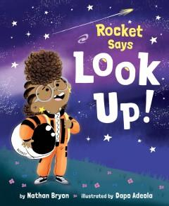 Book Cover: 'Rocket says look up'